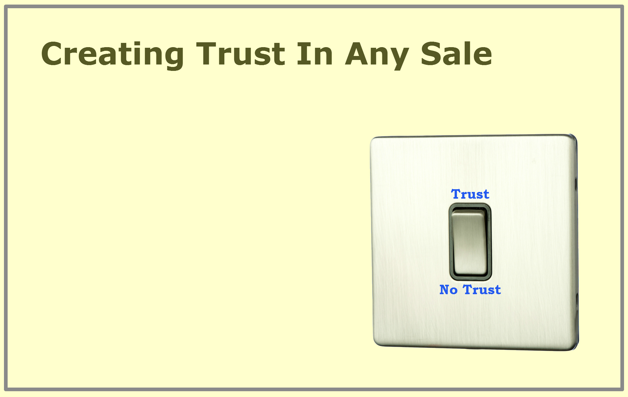 Conflict Resolution Strategies: Creating trust in any sale